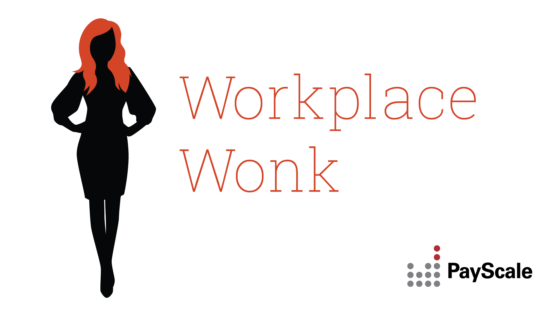 Introducing Workplace Wonk, PayScale's Weekly Career News Show