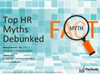 Top HR Myths Debunked